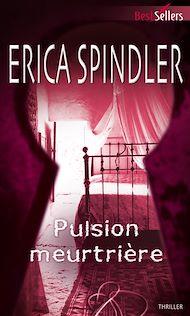 Téléchargez le livre :  Pulsion meurtrière