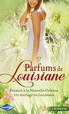 Télécharger le livre :  Parfums de Louisiane