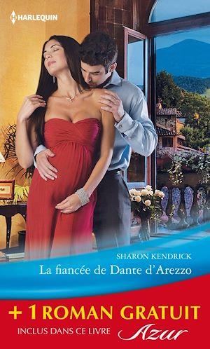 Téléchargez le livre :  La fiancée de Dante d'Arezzo - Une femme à protéger