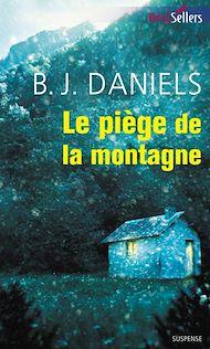 Téléchargez le livre :  Le piège de la montagne