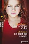Télécharger le livre :  Pour protéger Chloé - En dépit des remords