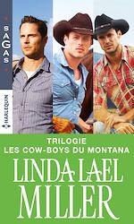 Télécharger cet ebook : Série « Les cow-boys du Montana » : l'intégrale
