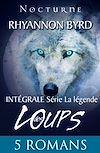 Série « La légende des loups » : l'intégrale