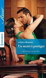Télécharger le livre :  Un secret à protéger