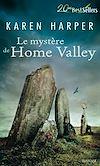 Télécharger le livre :  Le mystère de Home Valley