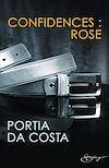 Télécharger le livre :  Confidences : Rose