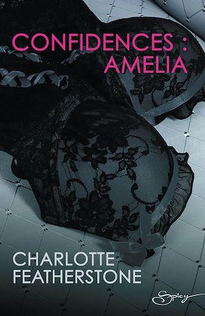 Sous le charme d'Amelia de Charlotte Featherstone 9782280291545_w300