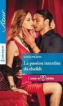 Télécharger le livre : La passion interdite du cheikh