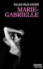 Téléchargez le livre :  Marie-Gabrielle