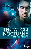 Télécharger le livre :  Tentation Nocturne