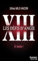 Téléchargez le livre :  13 - Les défis d'Angie - A table !