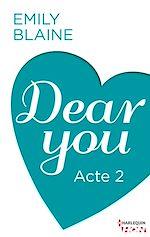 Téléchargez le livre numérique:  Dear You - Acte 2