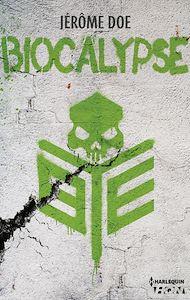 Téléchargez le livre :  Biocalypse