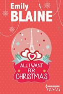 Télécharger le livre : All I want for Christmas : une romance de Noël