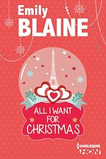 Télécharger cet ebook : All I want for Christmas : une romance de Noël