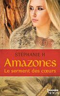 Télécharger le livre : Amazones - Le serment des coeurs