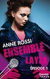 Télécharger le livre :  Ensemble - Layla : épisode 1