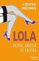 Télécharger cet ebook : Lola - Petite, grosse et excitée (TOME 2)