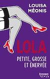 Télécharger le livre :  Lola S1.E3 - Petite, grosse et énervée