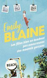 Download this eBook Les filles bien ne tombent pas amoureuses des mauvais garçons