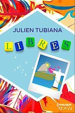 Téléchargez le livre :  Libres