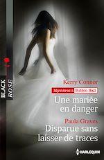 Téléchargez le livre :  Une mariée en danger - Disparue sans laisser de traces