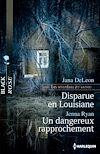 Télécharger le livre :  Disparue en louisiane - Un dangereux rapprochement