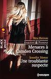 Télécharger le livre :  Menaces à Camden Crossing - Une troublante suspecte
