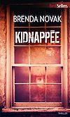 Télécharger le livre :  Kidnappée