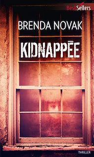 Téléchargez le livre :  Kidnappée