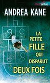 Télécharger le livre :  La petite fille qui disparut deux fois