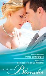 Télécharger le livre : Prince et chirurgien - Dans les bras du Dr Williams