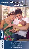 Télécharger le livre : Maman et célibataire