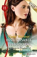 Télécharger le livre : Insaisissable Théodora