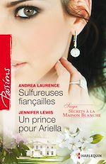 Download this eBook Sulfureuses fiançailles - Un prince pour Ariella