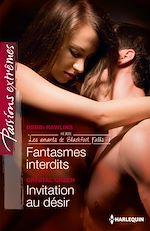 Télécharger le livre :  Fantasmes interdits - Invitation au désir