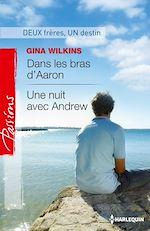 Dans les bras d'Aaron - Une nuit avec Andrew