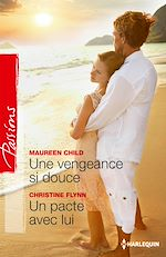 Download this eBook Une vengeance si douce - Un pacte avec lui