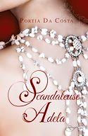Télécharger le livre : Scandaleuse Adela
