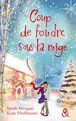 Télécharger le livre : Coup de foudre sous la neige