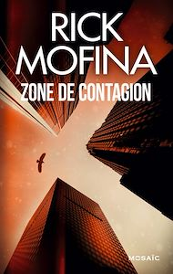 Téléchargez le livre :  Zone de contagion