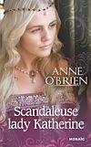 Télécharger le livre :  Scandaleuse lady Katherine