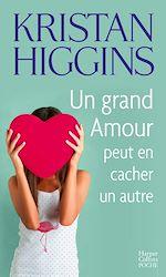 Télécharger cet ebook : Un grand amour peut en cacher un autre