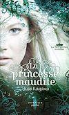 Télécharger le livre :  La princesse maudite