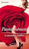 Télécharger le livre :  Passionnément