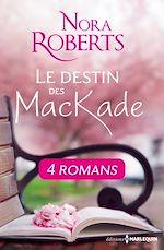 Télécharger le livre : Le destin des MacKade - L'intégrale