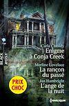 Télécharger le livre :  Enigme à Conja Creek - La rançon du passé - L'ange de la nuit