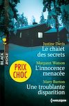 Télécharger le livre :  Le chalet des secrets - L'innocence menacée - Une troublante disparition
