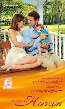 Liés par un enfant - Le visiteur argentin