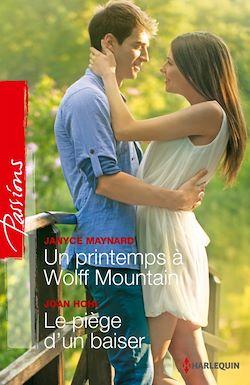Un printemps à Wolff Mountain - Le piège d'un baiser